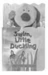 Swim, Little Duckling - Frances Coe, Sally Chambers