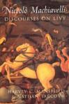 Discourses on Livy - Niccolò Machiavelli, Harvey C. Mansfield, Nathan Tarcov