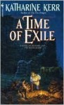 A Time of Exile (The Westlands, #1) - Katharine Kerr