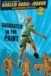 Streetball Crew Book One Sasquatch in the Paint - Kareem Abdul-Jabbar, Raymond Obstfeld