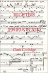 Registers (People in All) - Clark Coolidge