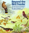 Beyond the Bird Feeder: The Habits and Behavior of Feeding-Station Birds When They are Not at Your Feeder - John V. Dennis, Matthew Kalmenoff