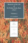 Memoirs of the Life of Sir Walter Scott, Bart. (1837) Volume 3 - J.G. Lockhart