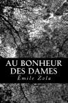 Au Bonheur Des Dames - Émile Zola