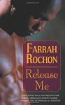 Release Me - Farrah Rochon