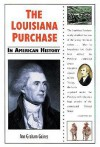 The Louisiana Purchase in American History - Ann Gaines