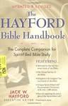 The Hayford Bible Handbook - Jack W. Hayford