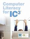 Computer Literacy for IC3 [With Paperback Book] - John M. Preston, Sally Preston, Robert L. Ferrett