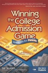 Winning the College Admission Game: Strategies for Parents; Strategies for Students - Peterson's, Peter Van Bushkirk, Wallie Walker-Hammond, Peterson's