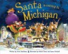 Santa Is Coming to Michigan - Steve Smallman, Robert Dunn
