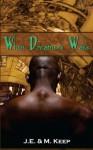 When Dreamers Wake - J.E. Keep, M. Keep