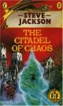 The Citadel Of Chaos - Steve Jackson, Russ Nicholson