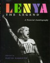 Lenya, the Legend: A Pictorial Autobiography - David Farneth