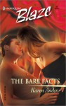 The Bare Facts (Harlequin Blaze #22) - Karen Anders