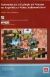 Panorama de la Ecología de Paisajes en Argentina y Países Sudamericanos. - Silvia D. Matteucci, Various, Martin Lopo, aavv