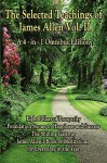 The Selected Teachings of James Allen Vol. II: Eight Pillars of Prosperity, Foundation Stones to Happiness and Success, the Shining Gateway, James All - James Allen