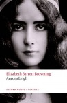Aurora Leigh (Oxford World's Classics) - Elizabeth Barrett Browning