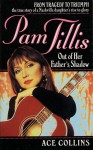 Pam Tillis: Out of Her Father's Shadow - Ace Collins