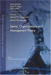 Space, Organization and Management Theory - Stewart R. Clegg, Martin Kornberger