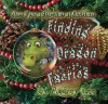 Once Upon a Storytime at Christmas - Finding Dragon Faeries - Audrey Lee