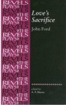 Love's Sacrifice - John Ford, A.T. Moore