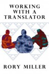 Working With a Translator - Rory Miller