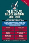 The Best Plays Theater Yearbook, 2006-2007 - Jeffrey Eric Jenkins