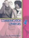 Communication Strategies 4 - Jun Liu, Kathryn Harper