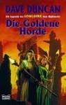 Die Goldene Horde (Die Legende von Longdirk dem Highlander #2) - Dave Duncan