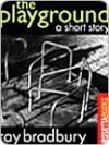 The Playground - Ray Bradbury
