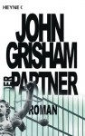 Der Partner: Roman (German Edition) - John Grisham
