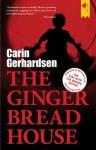 The Gingerbread House - Carin Gerhardsen