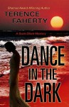 Dance in the Dark - Terence Faherty