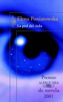 La piel del cielo (Premio Alfaguara 2001) (Spanish Edition) - Elena Poniatowska