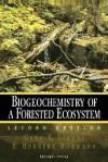 Biogeochemistry of a Forested Ecosystem - Gene E. Likens, F. Herbert Bormann