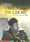 The Omen And The Ghost (Shade Books) - John Townsend