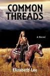 Common Threads - Elizabeth Lee