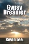 Gypsy Dreamer - Kevin Lee