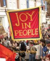 Jeremy Deller: Joy in People - Ralph Rugoff, Rob Young, Stuart Hall