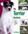 The Terrier Handbook - Kerry V. Kern, Michele Earle-Bridges