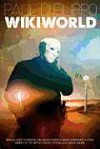 WikiWorld - Paul Di Filippo