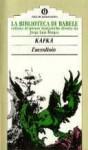 L'avvoltoio (La biblioteca di Babele, #12) - Franz Kafka, Ervino Pocar, Jorge Luis Borges, Gianni Guadalupi