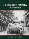 4th Armored Division in World War II - George Forty