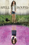 Spell Bound (Hex Hall #3) - Cris Dukehart, Rachel Hawkins