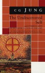 The Undiscovered Self with Symbols and the Interpretation of Dreams - C.G. Jung, R.F.C. Hull, William McGuire