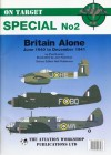 Britain Alone: June 1940 to December 1941 (On Target Special 2) - Paul Lucas, Neil Robinson, Jon Freeman