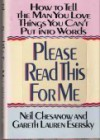 Please Read This for Me: How to Tell the Man You Love Things You Can't Put into Words - Neil Chesanow, Gareth L. Esersky