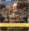Notre Dame Inspirations Notre Dame Inspirations Notre Dame Inspirations - Hannah Storm, Sabrina Weill