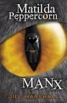 Matilda Peppercorn: Manx - Jill Marshall