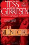 The Silent Girl: A Rizzoli & Isles Novel (with Bonus Short Story Freaks) - Tess Gerritsen